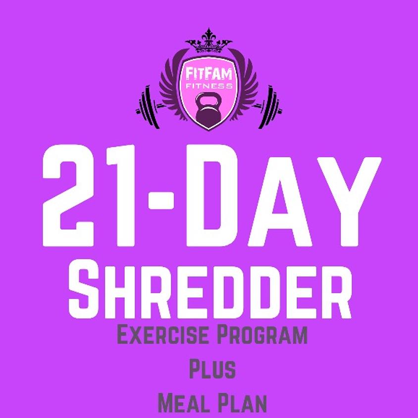 21-Day Shredder