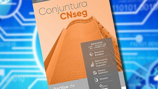 Conjuntura CNseg avalia desempenho do seguro no primeiro bimestre