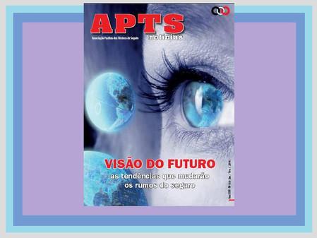 Revista APTS Notícias destaca as tendências para o seguro