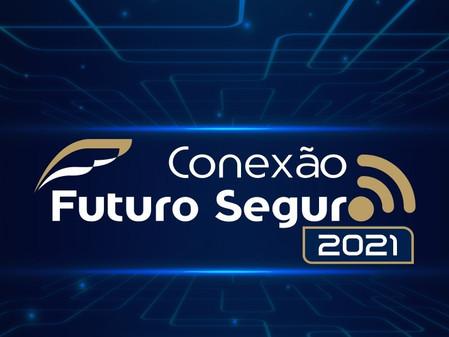 Conexão Futuro Seguro 2021: confira o calendário
