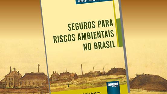 Já está à venda a 5ª edição do livro Seguro para Riscos Ambientais no Brasil