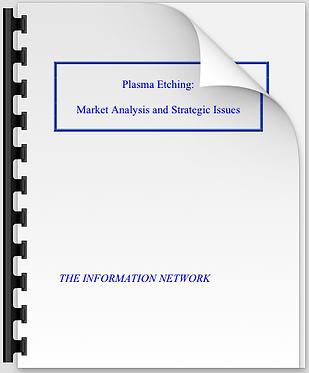 Plasma Etching: Market Analysis & Strategic Issues
