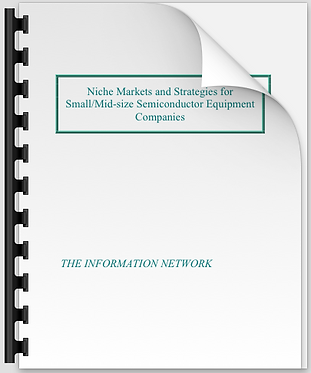 Niche Markets & Strategies for Semiconductor Equipment Companies