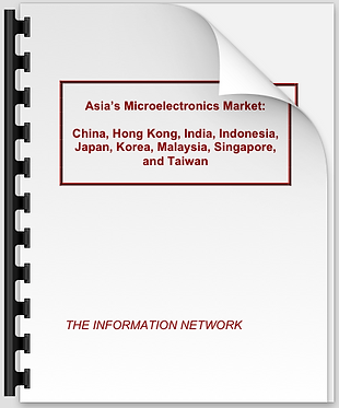 Asia's Microelectronics Market: China, Hong Kong, India, Indonesia, Japan, Korea