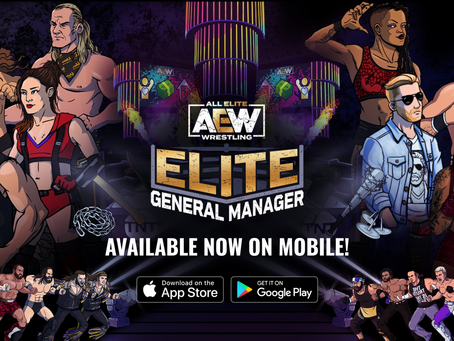 """All Elite Wrestling's Highly Anticipated """"AEW Elite General Manager"""" Launches On iOS And Android"""