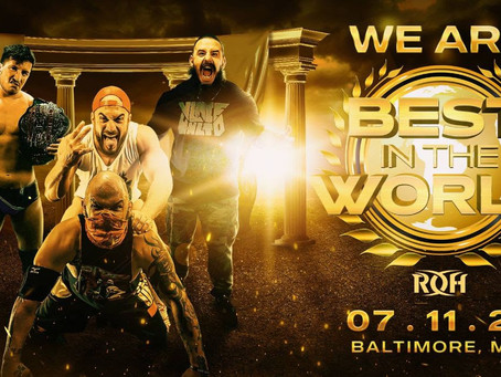 Tickets For ROH's Best in The World Are On-Sale Now