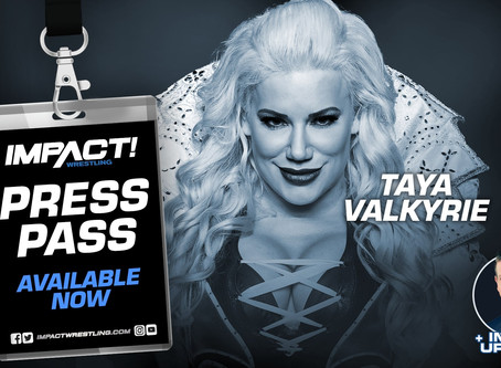 IMPACT Wrestling Press Pass Podcast Featuring Taya Valkyrie (Audio)
