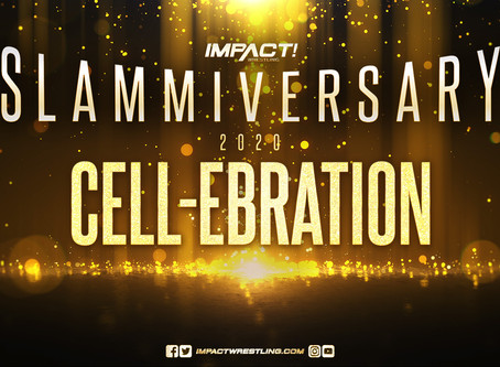 """Slammiversary CELL-ebration"" Is A New, Interactive, Virtual FanFest From IMPACT Wrestling"