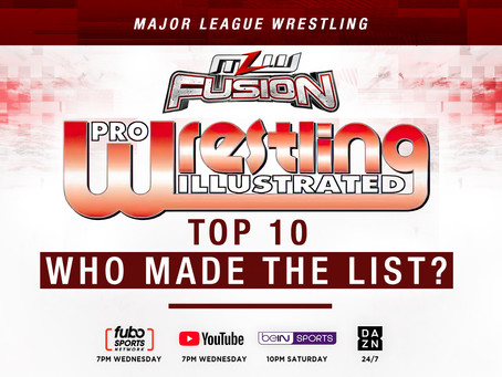 Pro Wrestling Illustrated's Top 10 To Be Revealed This Wednesday On MLW FUSION