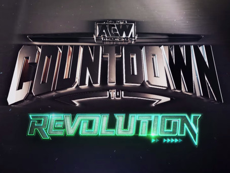 AEW Countdown To Revolution TNT Special Report