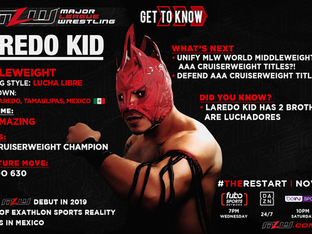 AAA Champion Laredo Kid Joins MLW For #TheRestart | Wed. Nov 18
