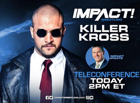 Killer Kross On IMPACT Wrestling Teleconference