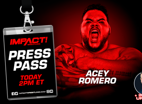 IMPACT Wrestling Press Pass Podcast Featuring Acey Romero (Audio)