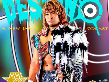 Destino NJPW Podcast - Muse & Notes: Wrestle Grand Slam/Resurgence/5 Star Grand Prix