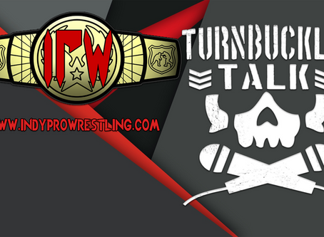 Turnbuckle Talk Episode 184: WWE Guys
