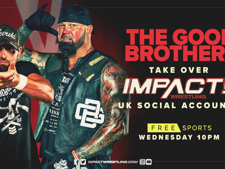 The Good Brothers To Take Over IMPACT Wrestling's UK Social Media Accounts For This Week's IMPACT!