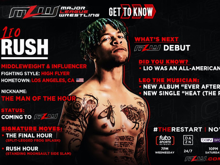 Lio Rush Is Coming To MLW For The Restart