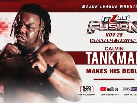 Calvin Tankman To Debut Wednesday On MLW FUSION
