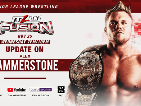 Hammerstone Update On Wednesday's MLW FUSION