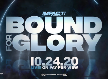 IMPACT Wrestling Releases Teaser Video For Bound For Glory 2020
