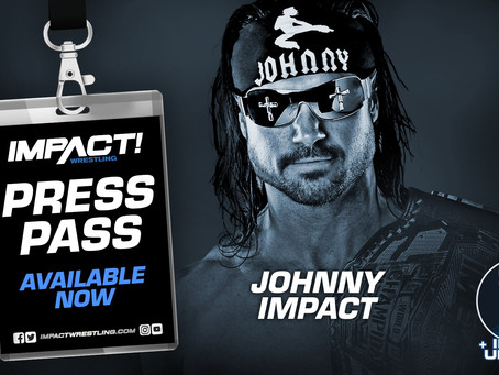 IMPACT Wrestling Press Pass Podcast Featuring Johnny Impact (Audio)