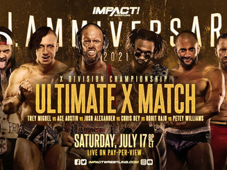Ultimate X Has Been Announced For Impact Wrestling's Upcoming Slammiversary Pay-Per-View