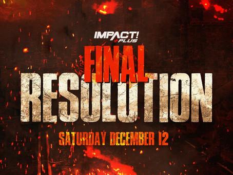 IMPACT Wrestling Announces Next IMPACT Plus Special Final Resolution