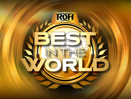 ROH Welcomes Fans Back At Best In The World Pay-Per-View