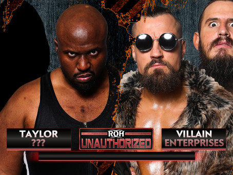 Shane Taylor, Mystery Partner Take On Villain Enterprises' Marty Scurll. Brody King At Unauthorized