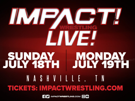 Tickets for the IMPACT Wrestling Shows Immediately After Slammiversary Go On-Sale On July 1st
