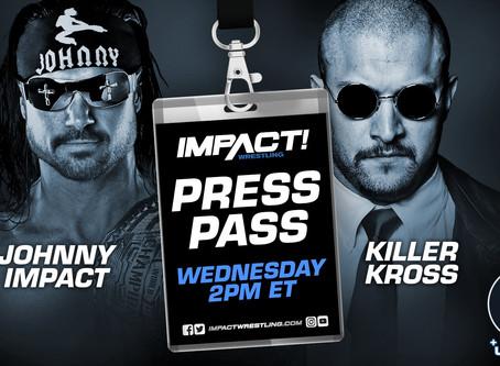 "IMPACT Wrestling Press Pass Podcast Featuring Johnny Impact & ""Killer"" Kross (Audio)"
