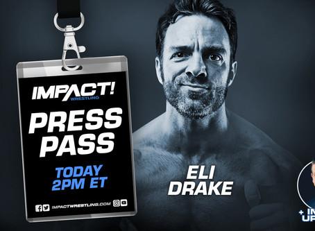 IMPACT Wrestling Press Pass Podcast Featuring Eli Drake (Audio)