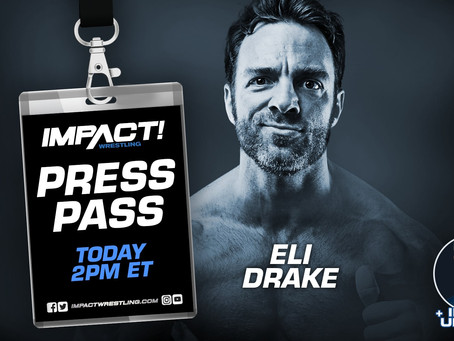 IMPACT Wrestling Press Pass Podcast Featuring Eli Drake (Audio)