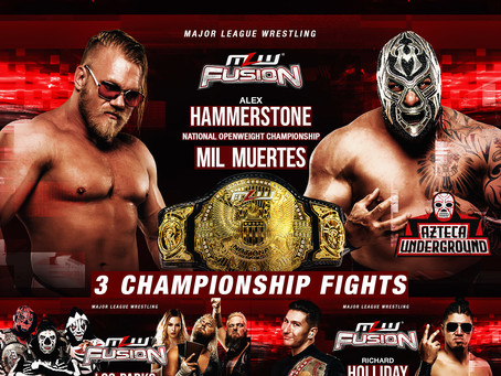 MLW FUSION Preview: Hammerstone vs. Mil Muertes TONIGHT!