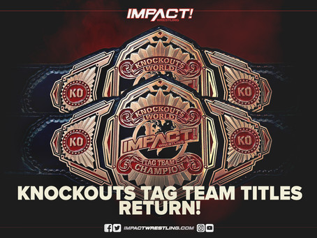 IMPACT Wrestling Announces The Return Of The IMPACT Knockouts Tag-Team Titles At Hard To Kill 2021