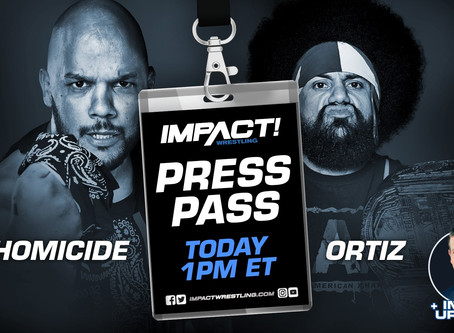 IMPACT Wrestling Press Pass Podcast Featuring Homicide and Ortiz