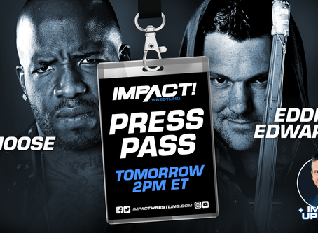 IMPACT Wrestling Press Pass Podcast Featuring Moose And Eddie Edwards (Audio)