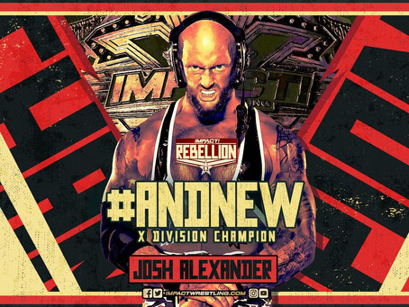 Josh Alexander Crowned New X-Division Champion At Rebellion