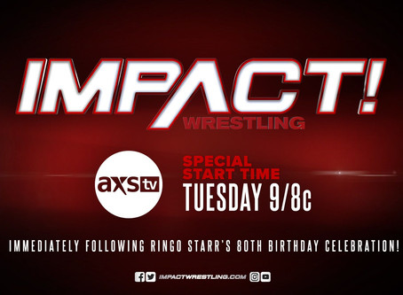 Programming Alert - IMPACT Wrestling Premieres At 9/8c This Tuesday For One Night Only