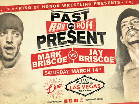 Mark Briscoe vs Jay Briscoe Will Headline ROH Past vs Present