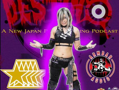 Destino NJPW Podcast - Stardom 5 Star Grand Prix Preview w/Armbar Audio