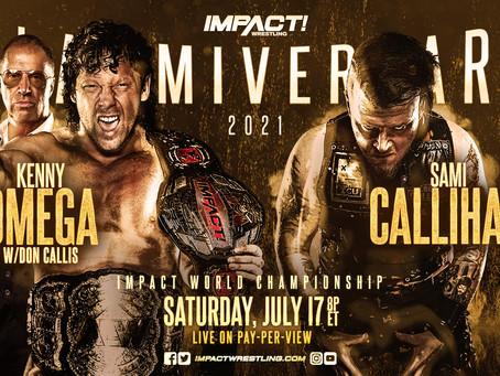 Main Event For Slammiversary Is Set, Kenny Omega vs Sami Callihan For IMPACT World Championship