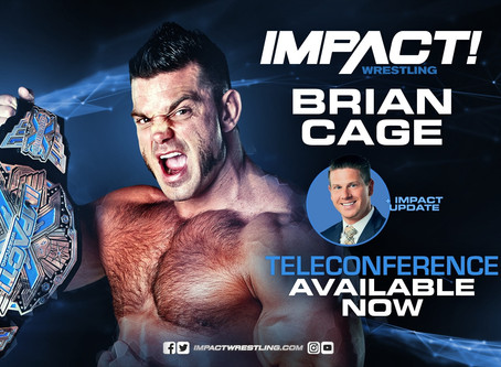 Brian Cage IMPACT Wrestling Teleconference (Audio)