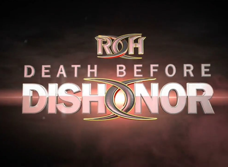 ROH Death Before Dishonor Hype Video, Pricing Update On NJPW Spirit Unleashed