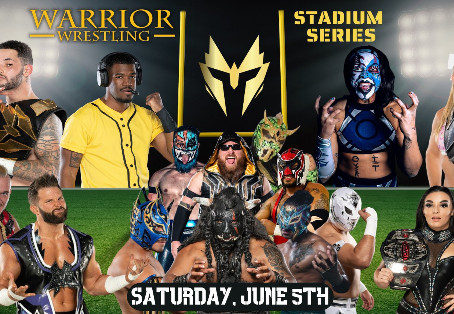 Warrior Wrestling Stadium Series Returns To Chicago Heights On June 5th With A Stellar Lineup!