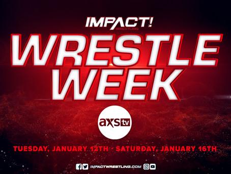 IMPACT Wrestling Hosting 'Wrestle Week' On AXS TV