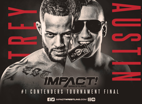 Ace Austin And Trey Miguel Advance Into The Finals Of The #1 Contender's Tournament On IMPACT