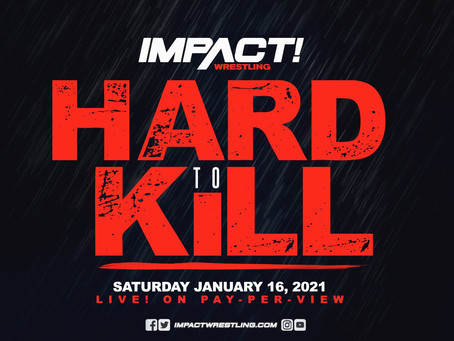 IMPACT Wrestling 'Hard To Kill' Live Results (01/16/2021)