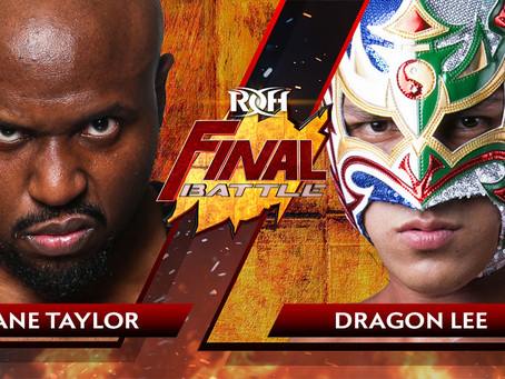 Shane Taylor Puts ROH World TV Title On The Line Against Dragon Lee At Final Battle