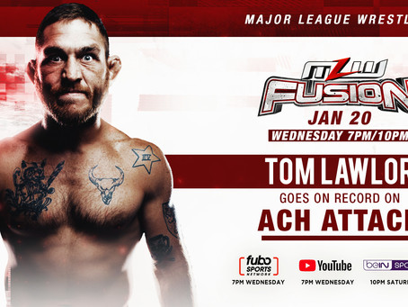 Tom Lawlor Talks ACH Attack This Wednesday On MLW FUSION